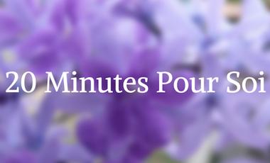 Visueel van project 20 Minutes Pour Soi !