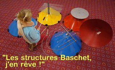 Visueel van project Des Structures Baschet, j'en rêve !