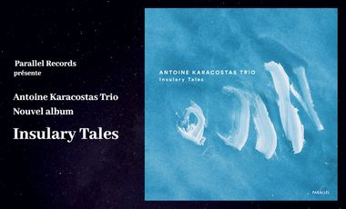 "Project visual Antoine Karacostas Trio ""Insulary Tales"""