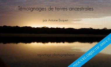 Visuel du projet Témoignages de terres ancestrales_ par Antoine Buquen