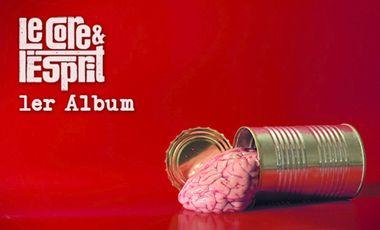 Project visual Le Core et l'Esprit : 1er Album