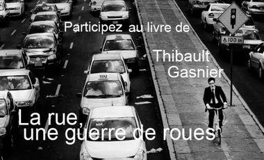 """Visuel du projet Le livre : """"La rue, une guerre de roues"""""""