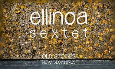 Visuel du projet Ellinoa Sextet - le CD !