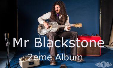 Visueel van project MR BLACKSTONE - 2ème ALBUM