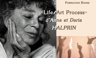 Visueel van project Formation Danse LIFE/ART PROCESS d'Anna et Daria Halprin