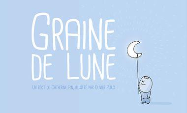 Project visual Graine de Lune | Un conte pour enfants