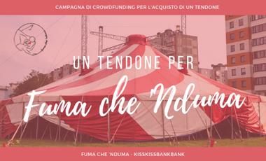Project visual A circus tent for Fuma che 'Nduma!
