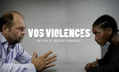 Visuel du projet Court-métrage VOS VIOLENCES