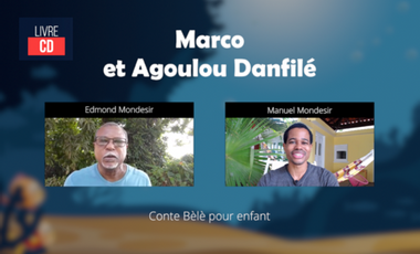 Project visual Marco et Agoulou Danfilé - Conte Bèlè pour enfants