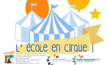 Project visual L'école communale de Silly rêve d'inviter un cirque à l'école!