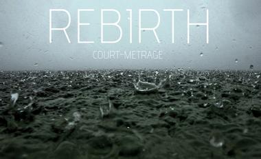 Visueel van project REBIRTH - COURT MÉTRAGE