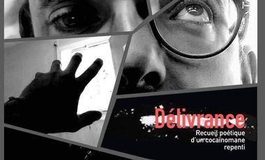 Visueel van project DÉLIVRANCE Recueil poétique d'un cocaïnomane repenti