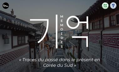 Visuel du projet « Mémoires » : les traces du passé dans le présent en Corée du Sud