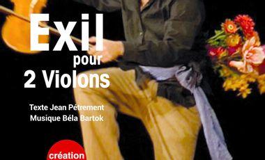 """Visuel du projet """"LEO ET LUI"""" et """"EXIL POUR 2 VIOLONS"""" à PARIS et AVIGNON"""