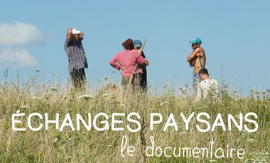 Project visual ECHANGES PAYSANS, le documentaire
