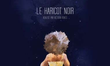 Visueel van project Le Haricot Noir (short film)