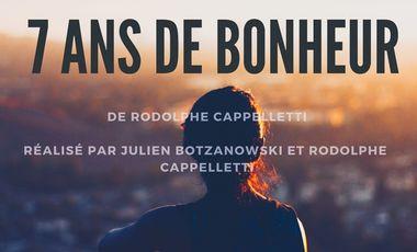 Visuel du projet 7 ANS DE BONHEUR ( Court-métrage)