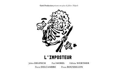 Visueel van project L'imposteur ? une pièce de Julien Delpech