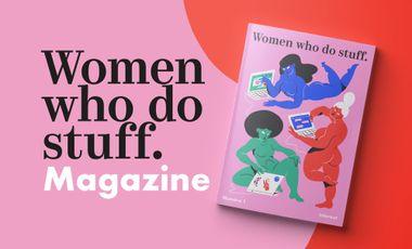 Visueel van project Magazine Women who do stuff.