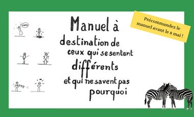 """Visuel du projet Autoedition """" Manuel à destination de ceux qui se sentent différents"""""""