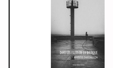 Visueel van project DANS LES FILETS DE LA BALTIQUE, un livre de Maryse Dardaillon