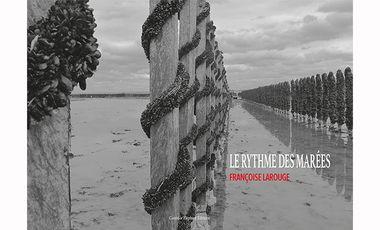 Visuel du projet LE RYTHME DES MARÉES, un livre de Françoise Larouge