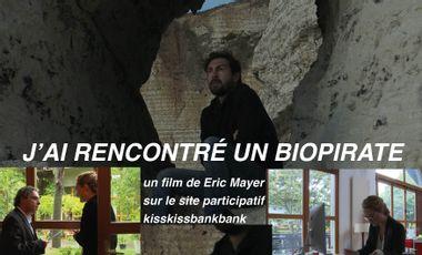 Project visual J'ai rencontré un biopirate