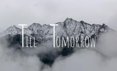Visuel du projet Till Tomorrow