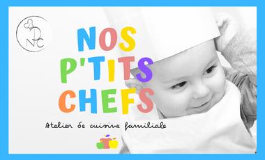 Project visual Nos P'tits Chefs - Atelier de cuisine familiale