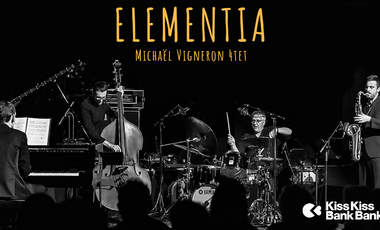 """Project visual Michaël Vigneron 4tet """"ELEMENTIA"""" Premier album"""