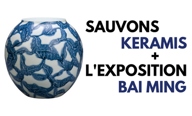 Visueel van project Sauvons Keramis et l'exposition Bai Ming