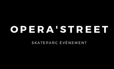 Visueel van project Opéra'street, Skateparc évènement