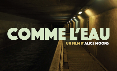 """Project visual """"COMME L'EAU"""" un film d'Alice Moons"""
