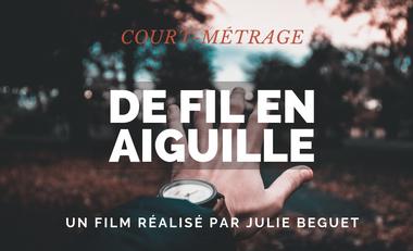 Visueel van project DE FIL EN AIGUILLE | Court-métrage