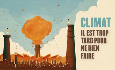 Project visual CLIMAT : il est trop tard pour ne rien faire