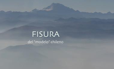 """Project visual Documentaire : FISURA (du """"modèle"""" chilien)"""