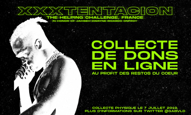 Visueel van project THE HELPING CHALLENGE,FRANCE - EN L'HONNEUR DE XXXTENTACION.