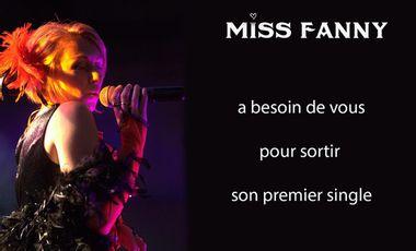 Visuel du projet Pressage et promotion du single de Miss Fanny