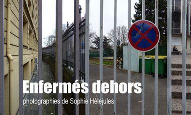 Visuel du projet Enfermés dehors, photographies de Sophie Hèlejules