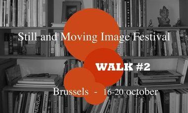 "Visuel du projet ""WALK#2""  //  Bxl's Still and Moving Images Festival"