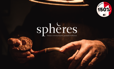 Visueel van project Sphères, les grandes histoires des petites communautés