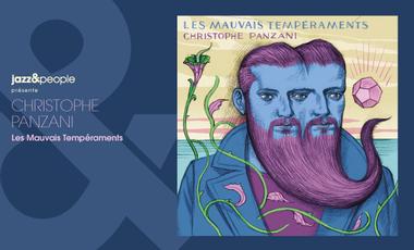 """Visueel van project Christophe Panzani """"Les Mauvais Tempéraments"""""""