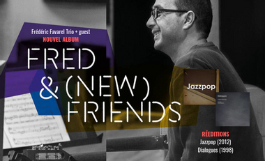 """Project visual Frédéric Favarel : """"Fred & (new) Friends"""""""