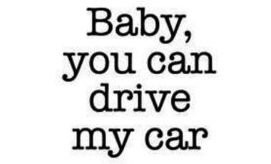 Project visual BABY YOU CAN DRIVE MY CAR