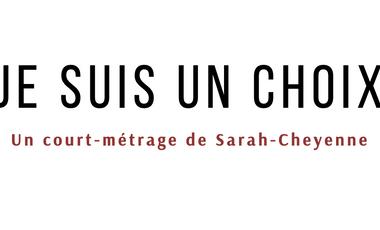 Project visual Court-métrage : JE SUIS UN CHOIX