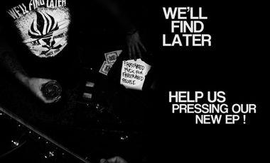 Visueel van project We'll Find Later EP#2
