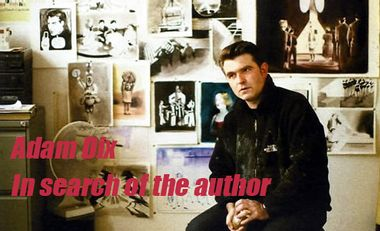 Project visual Adam Dix :  In search of the author