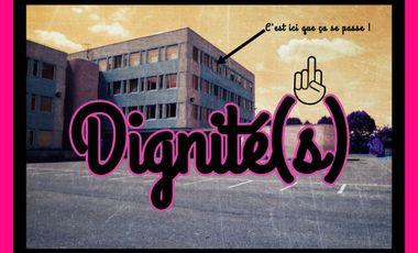 Visueel van project DIGNITÉ(S), une comédie (gentiment) satirique et burlesque