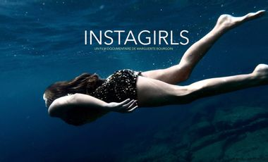 Project visual Film documentaire INSTAGIRLS