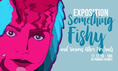 Project visual Exposition : Something Fishy and Various Other Portraits